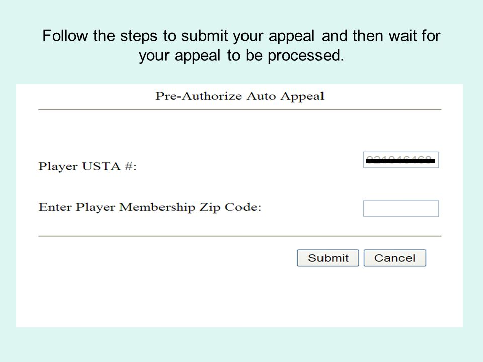 Follow the steps to submit your appeal and then wait for your appeal to be processed.