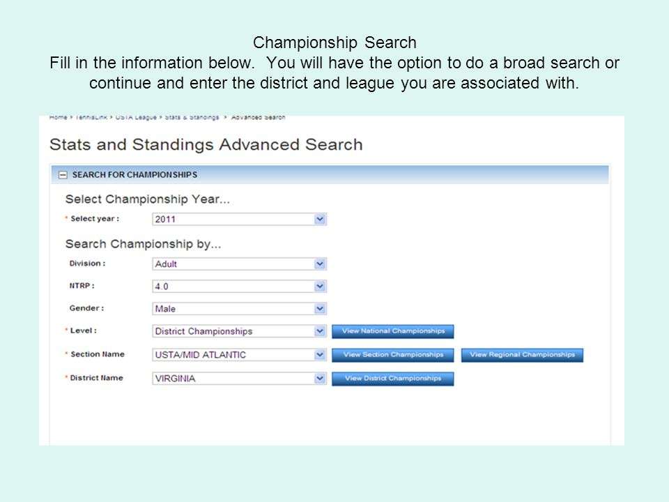Championship Search Fill in the information below.