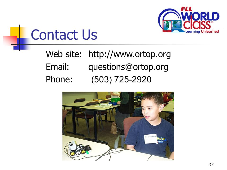 37 Contact Us Web site: http://www.ortop.org Email: questions@ortop.org Phone: (503) 725-2920