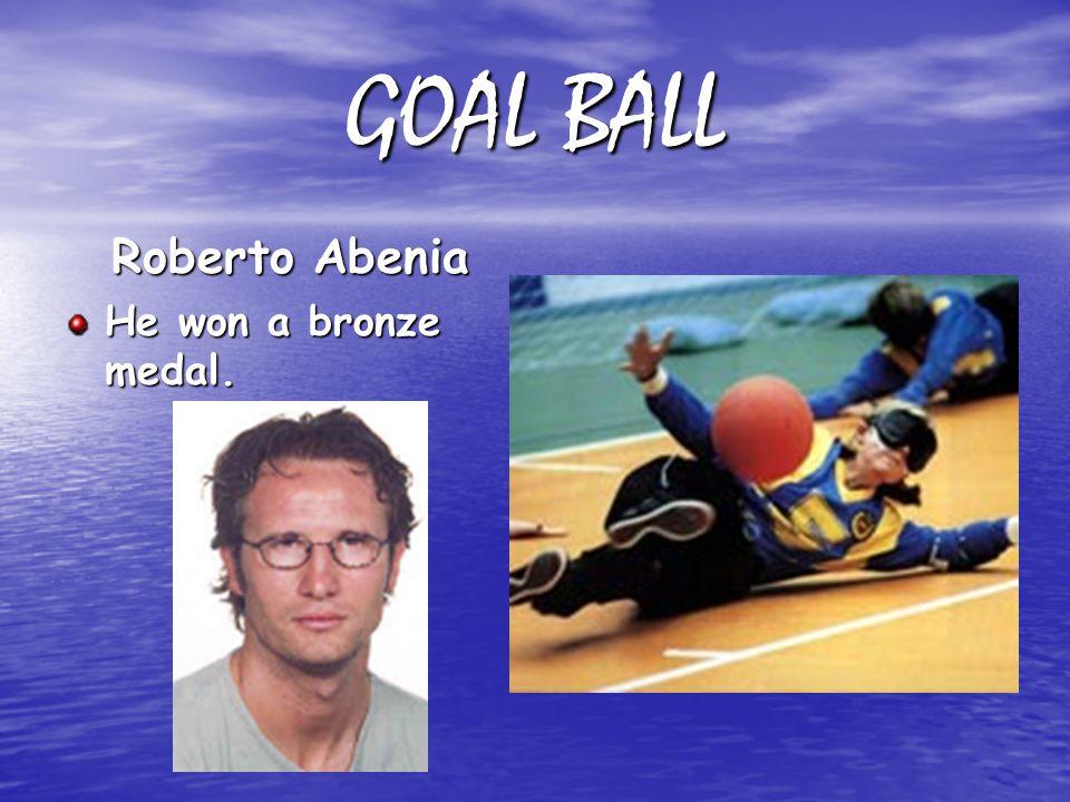 GOAL BALL Roberto Abenia He won a bronze medal.