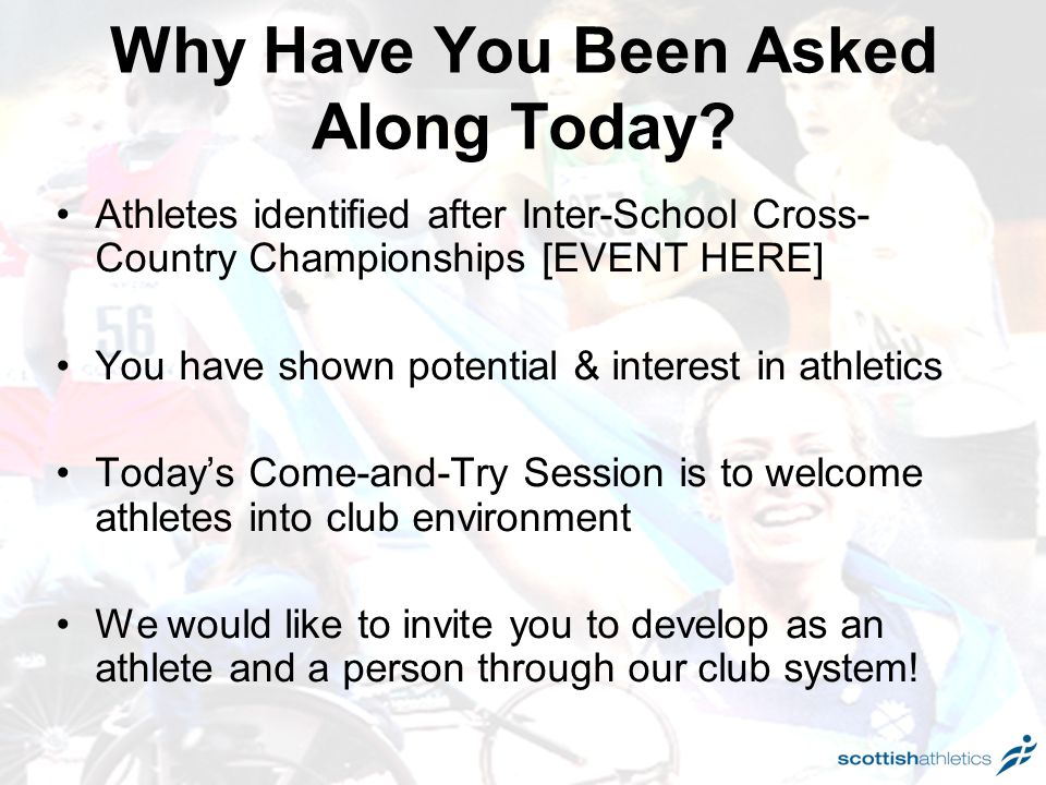 Why Have You Been Asked Along Today.