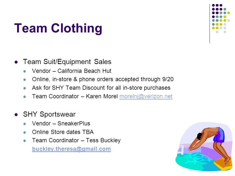 Team Clothing Team Suit/Equipment Sales Vendor – California Beach Hut Online, in-store & phone orders accepted through 9/20 Ask for SHY Team Discount