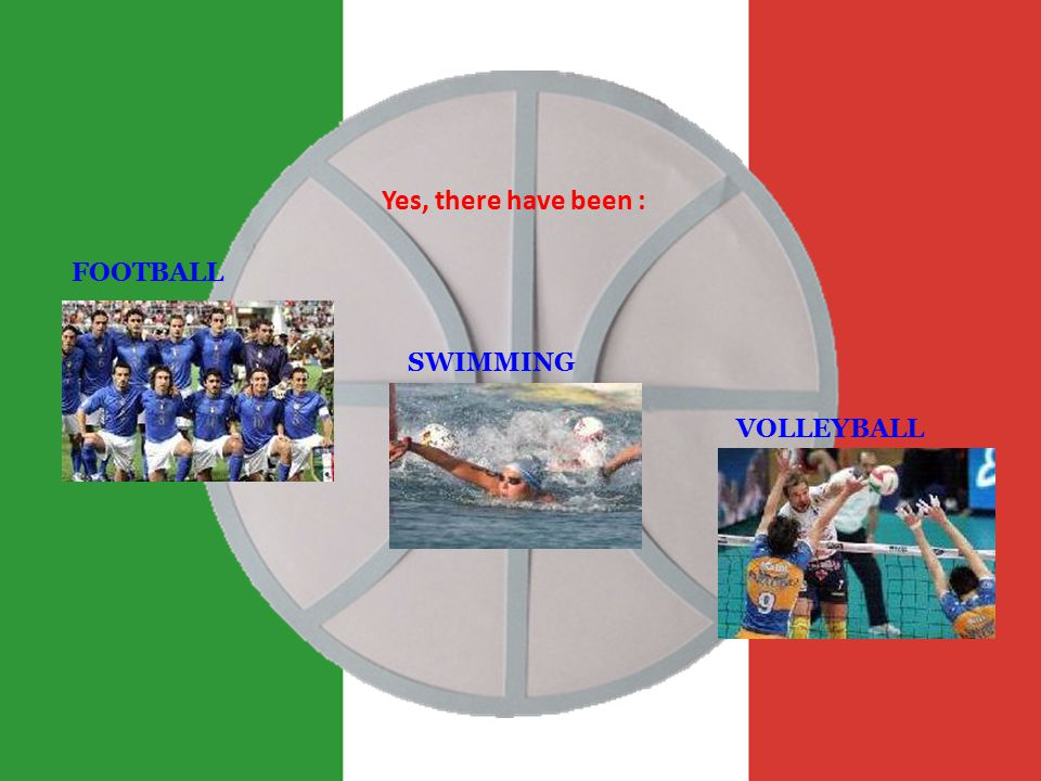 Yes, there have been : FOOTBALL VOLLEYBALL SWIMMING