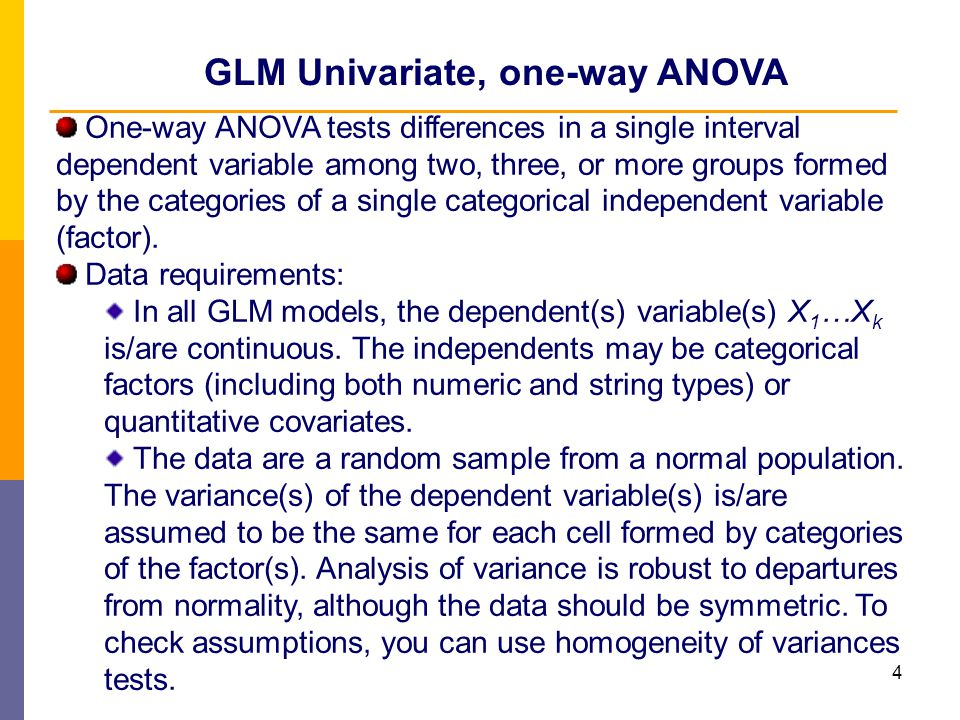 5 One-way ANOVA can be very briefly in popular form explained as follows: The idea of the analysis of variance is to take a summary of the variability in all the observations and partition it into separate sources.