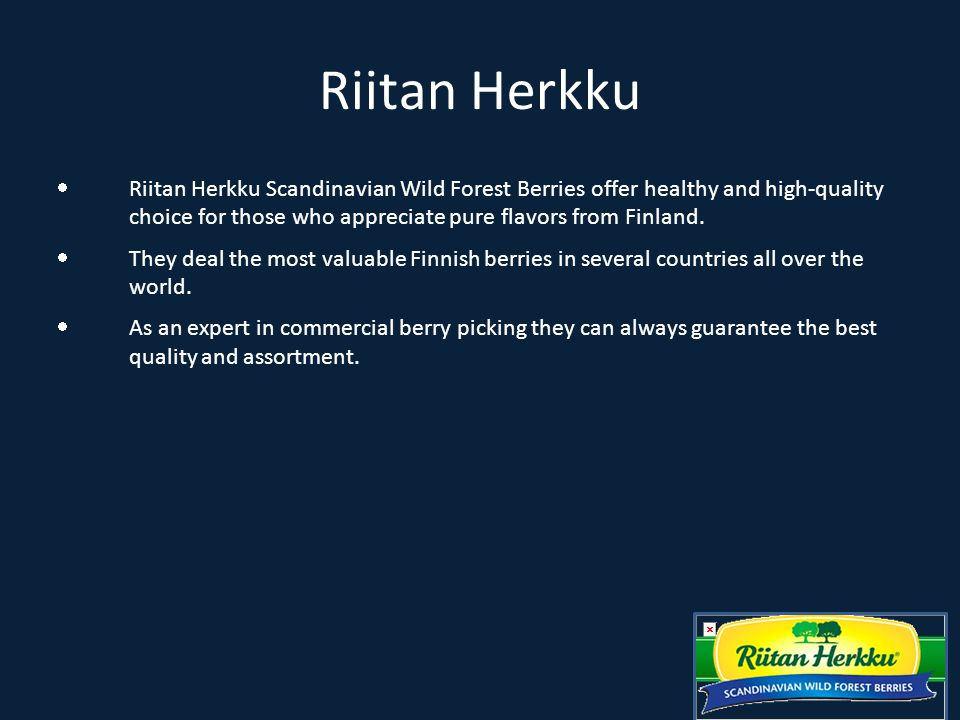  Riitan Herkku Scandinavian Wild Forest Berries offer healthy and high-quality choice for those who appreciate pure flavors from Finland.