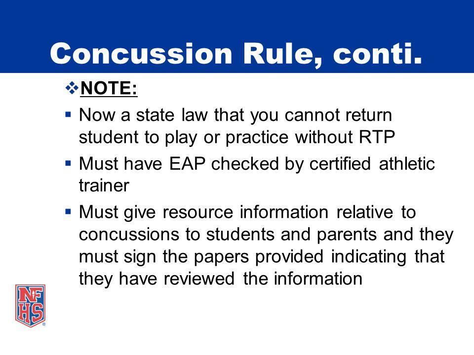 Concussion Rule, conti.