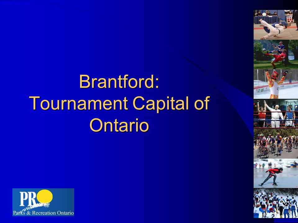 Brantford: Tournament Capital of Ontario