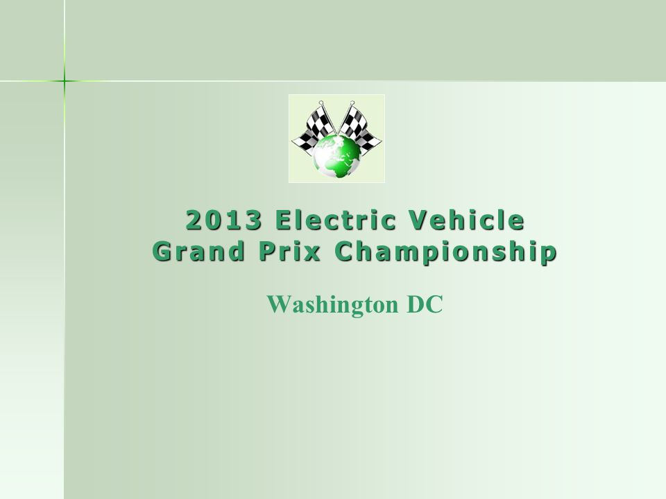 2013 Electric Vehicle Grand Prix Championship Washington DC