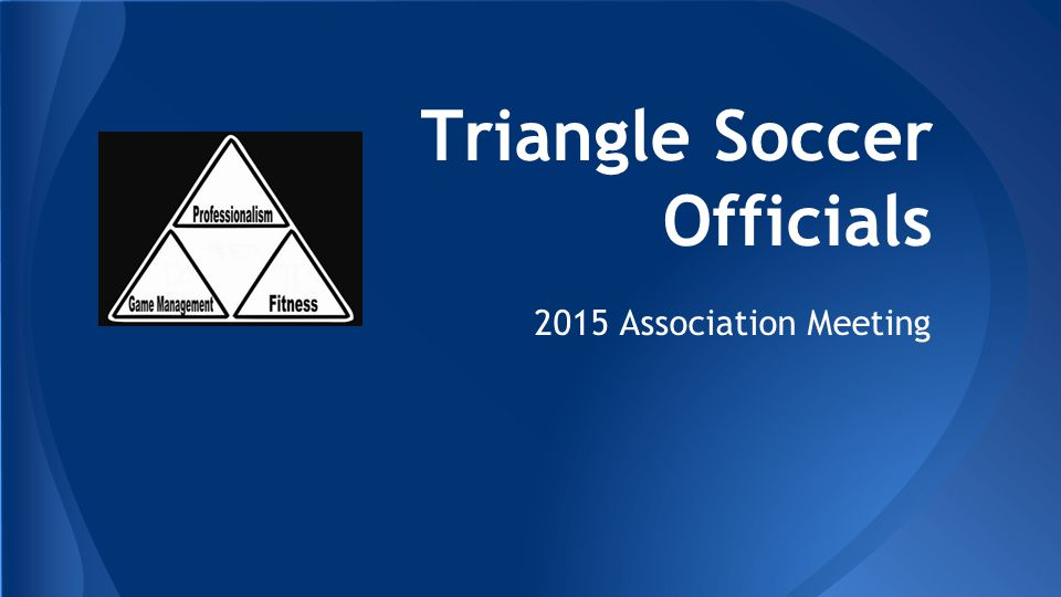 Triangle Soccer Officials 2015 Association Meeting