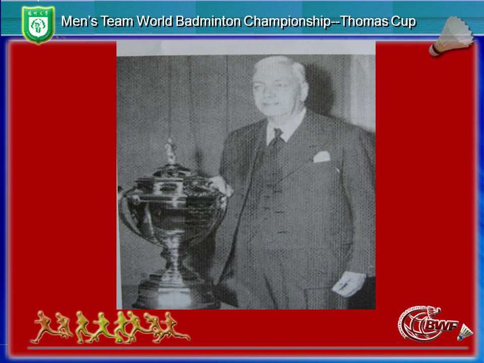 Men's Team World Badminton Championship--Thomas Cup