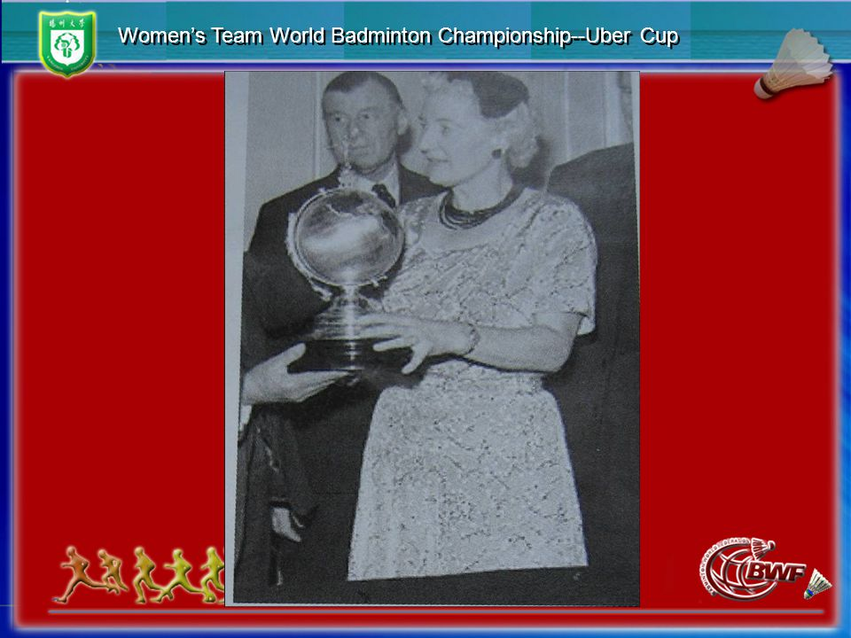 Women's Team World Badminton Championship--Uber Cup