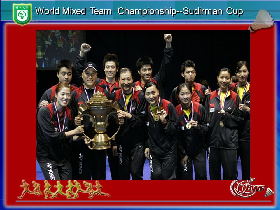 World Mixed Team Championship--Sudirman Cup