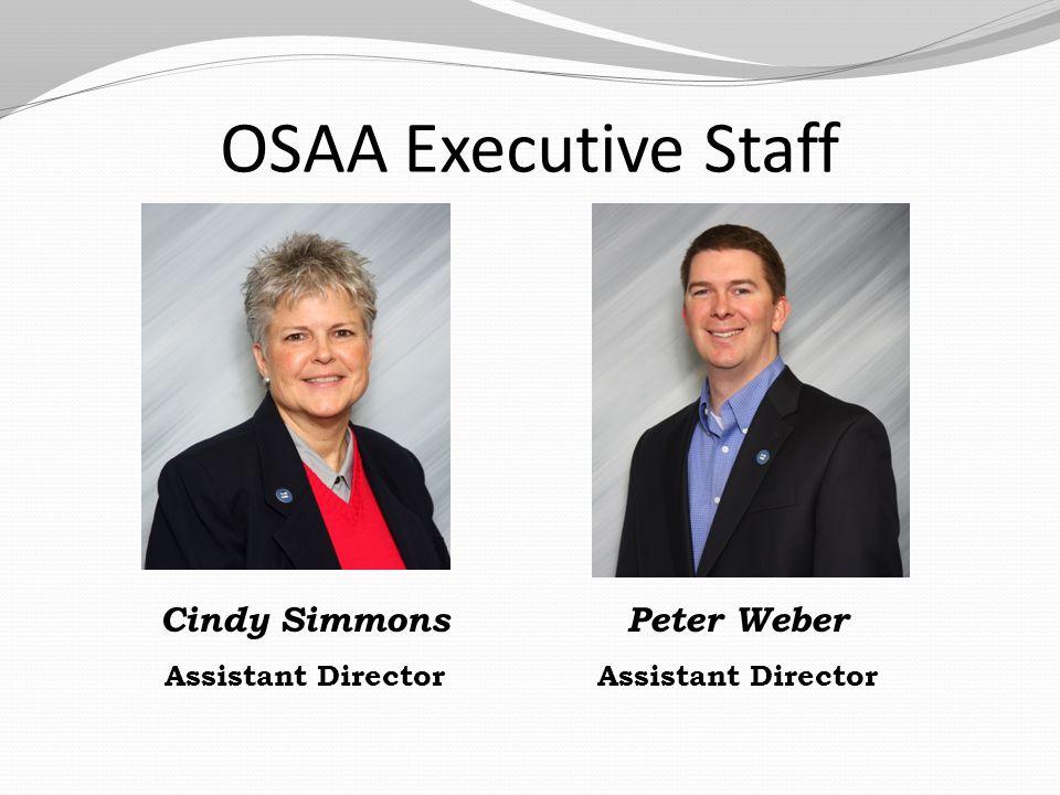 OSAA Executive Staff Brad Garrett Assistant Director Kyle Stanfield Assistant Director