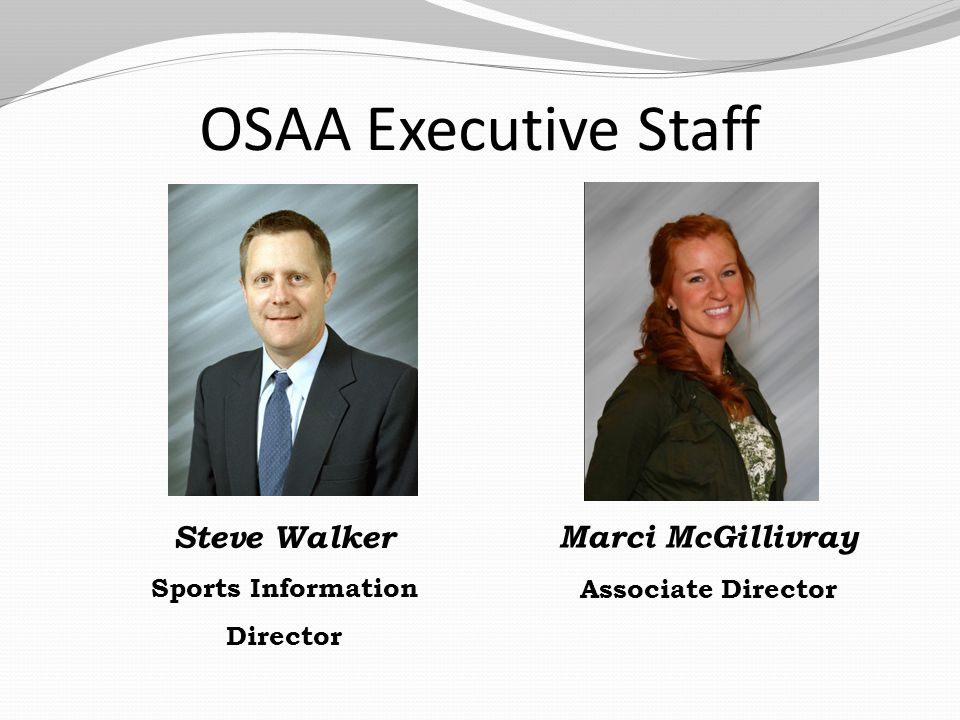 AFFILIATETERMEXPIRESNAMEPOSITIONSCHOOL/ORG OSBA2014Matt PoseyOSBADallas OADA2016Barry BoknAthletic Director Willamette Activities2016Cindy SchubertPrincipalLake Oswego OACA (Advisory) 2014Tony KoontzCoach/ADOACA OAOA (Advisory) 2014Clark SandersAssoc.