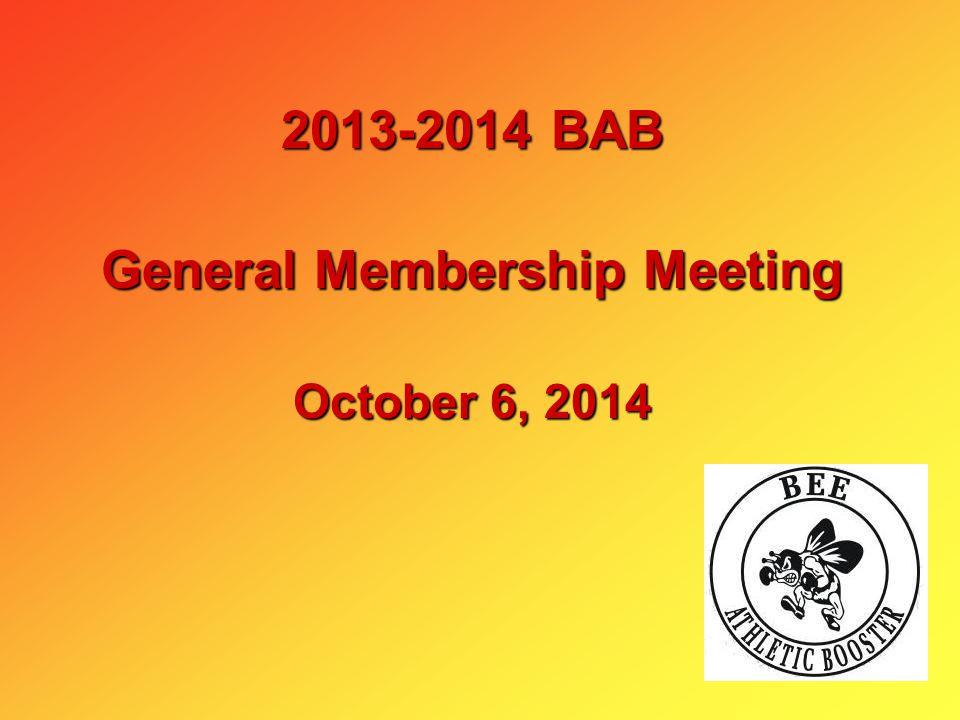 2013-2014 BAB General Membership Meeting October 6, 2014