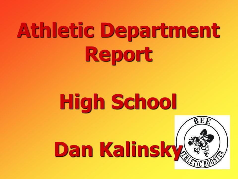 Athletic Department Report High School Dan Kalinsky