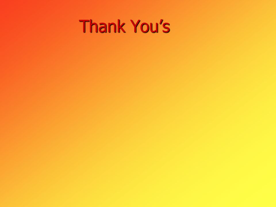 Thank You's