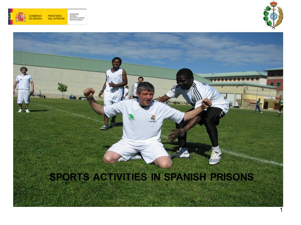 1 SPORTS ACTIVITIES IN SPANISH PRISONS