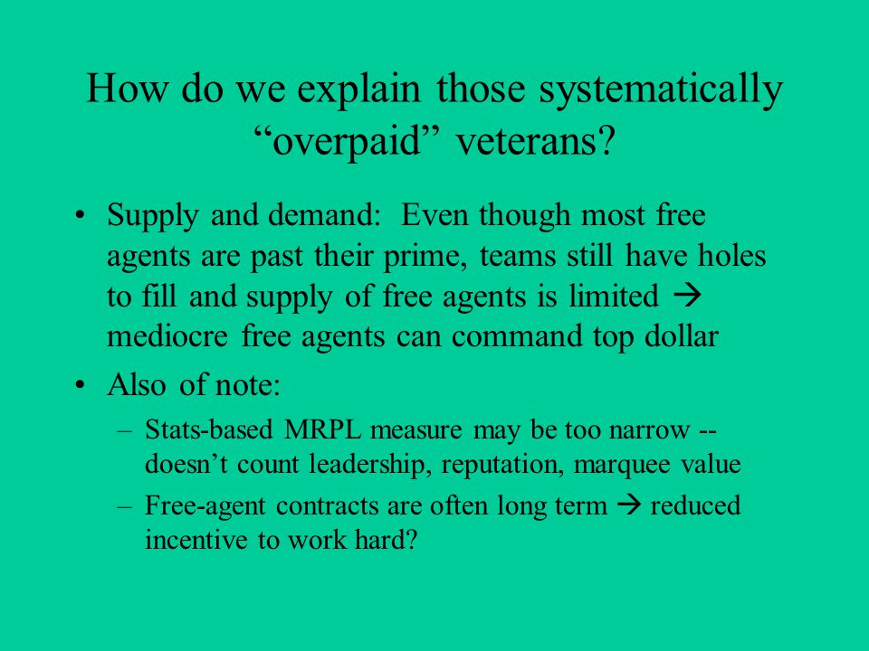 How do we explain those systematically overpaid veterans.