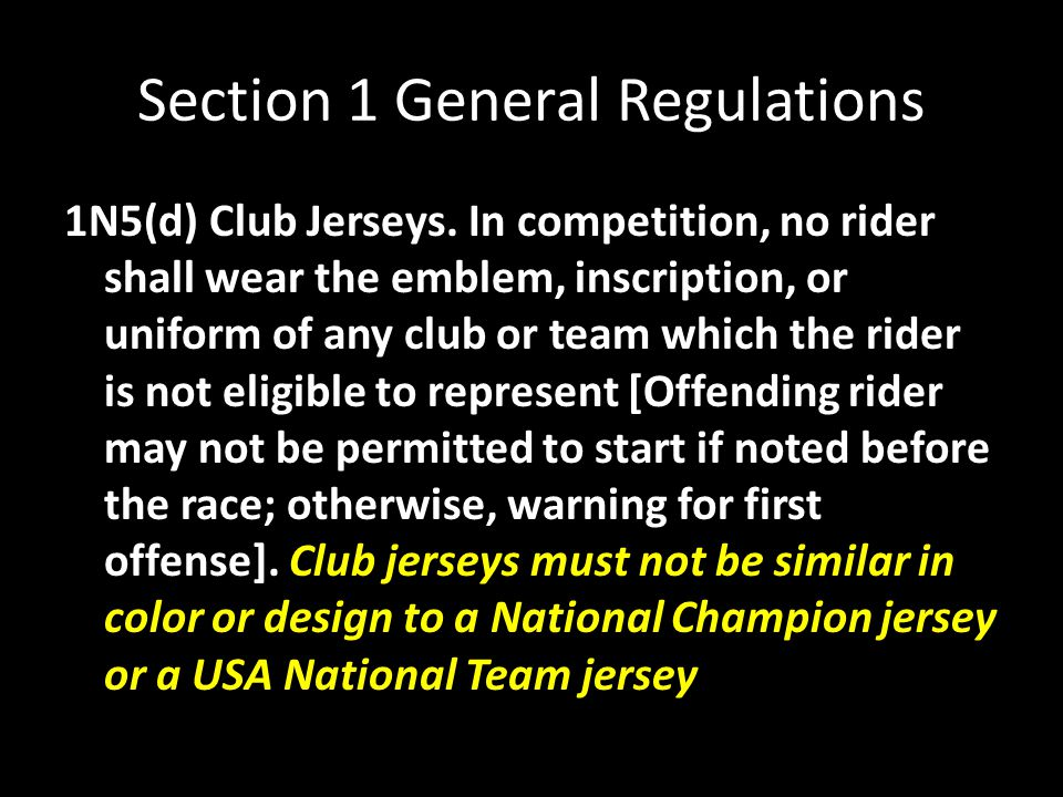 Section 1 General Regulations 1N5(d) Club Jerseys.