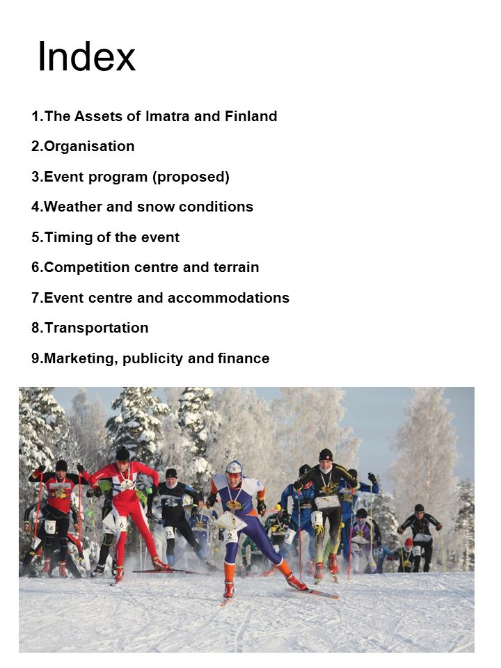 1.THE ASSETS OF IMATRA AND FINLAND Imatra has long been known as a hospitable tourist attraction.