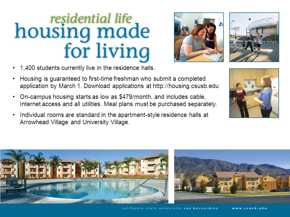 1,400 students currently live in the residence halls.