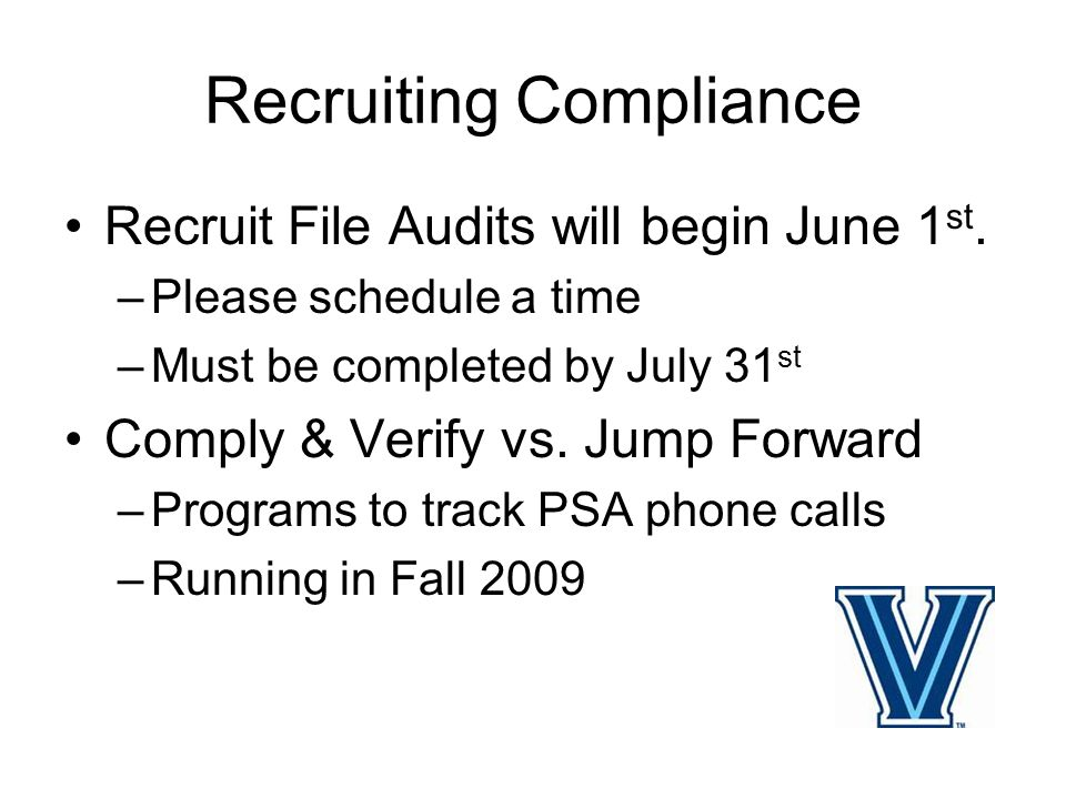 Recruiting Compliance Recruit File Audits will begin June 1 st.