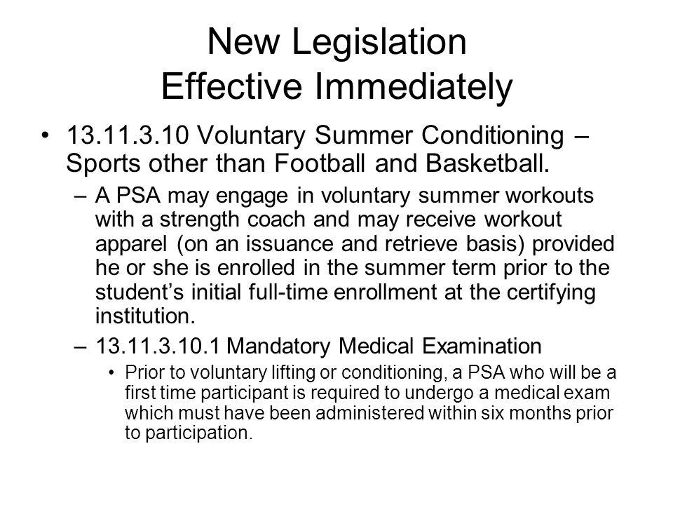 New Legislation Effective Immediately 17.4.2 (b) Baseball Practice Championship Segment.