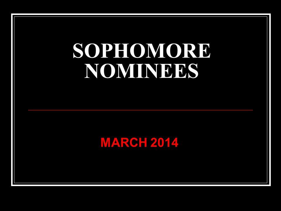 SOPHOMORE NOMINEES MARCH 2014