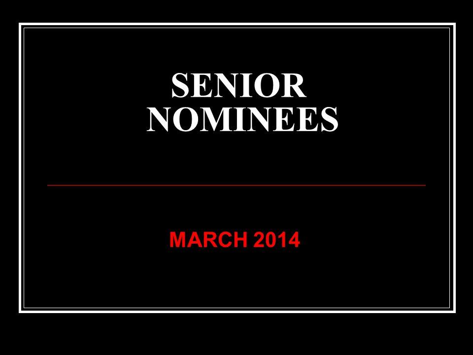 SENIOR NOMINEES MARCH 2014