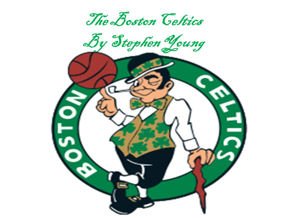 The Boston Celtics By Stephen Young