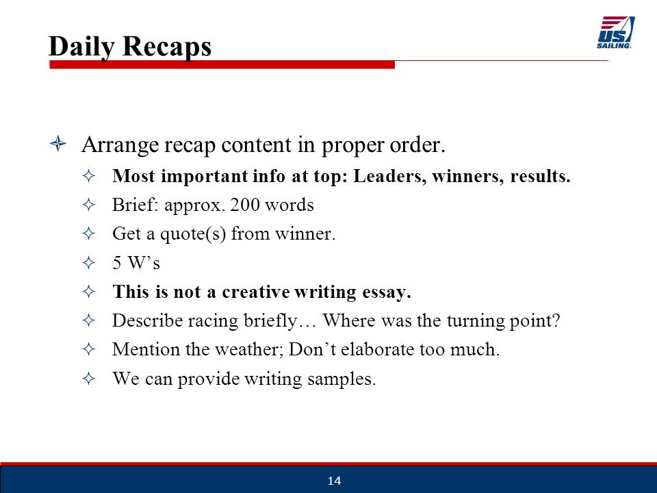 Daily Recaps  Arrange recap content in proper order.