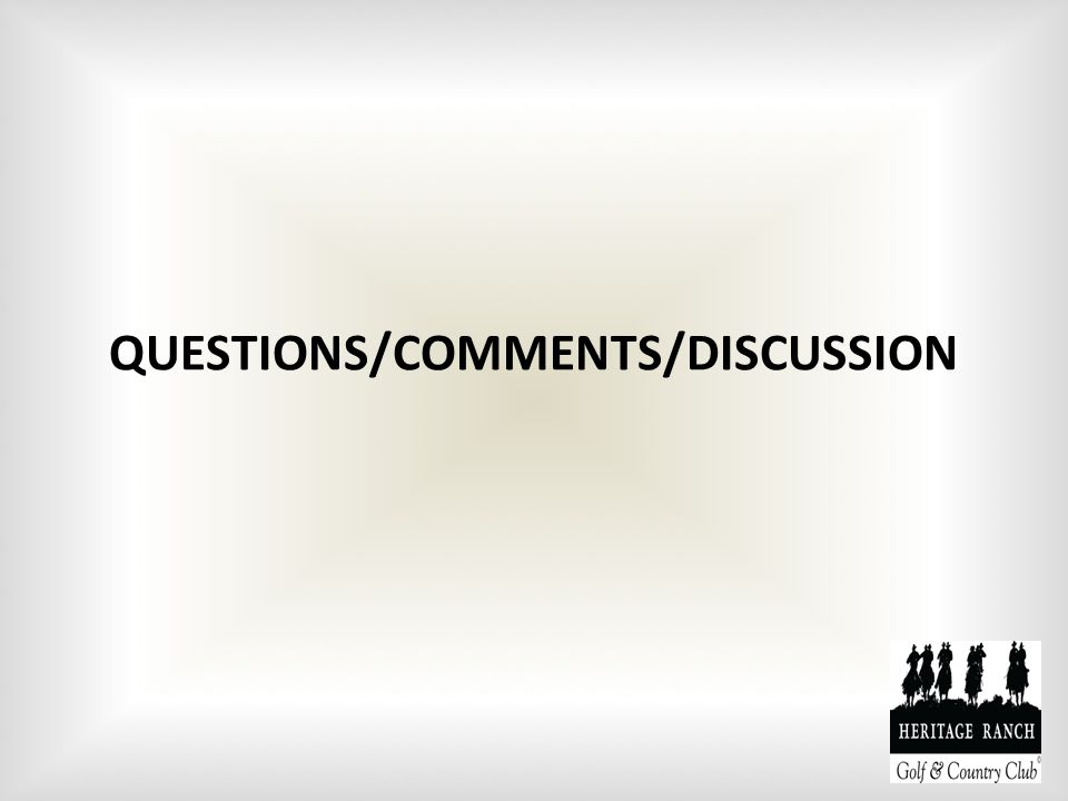 QUESTIONS/COMMENTS/DISCUSSION
