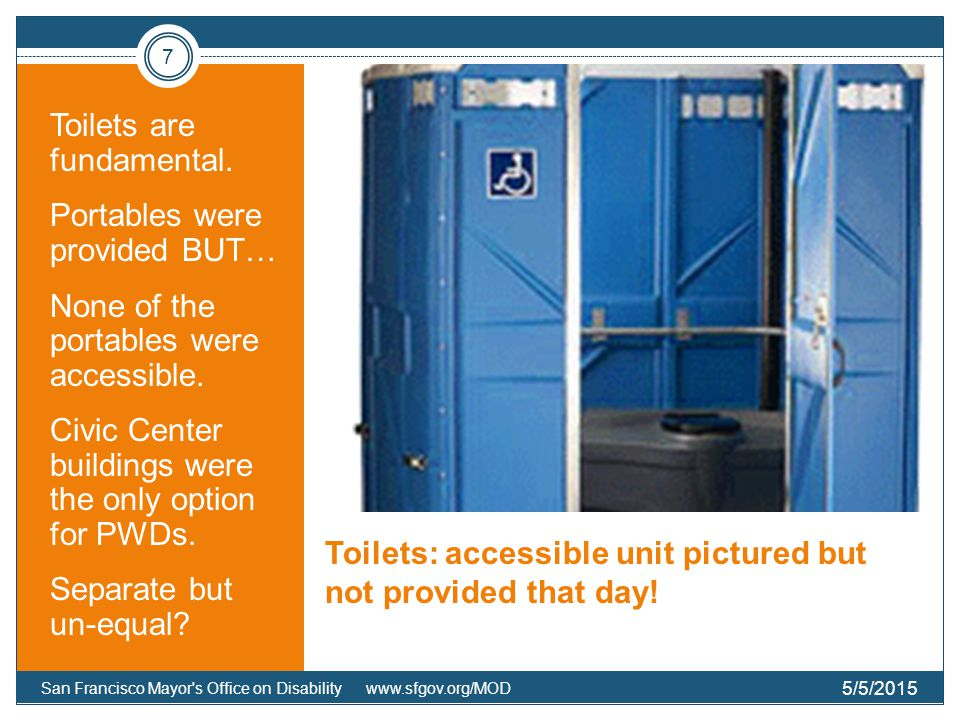 Toilets: accessible unit pictured but not provided that day.
