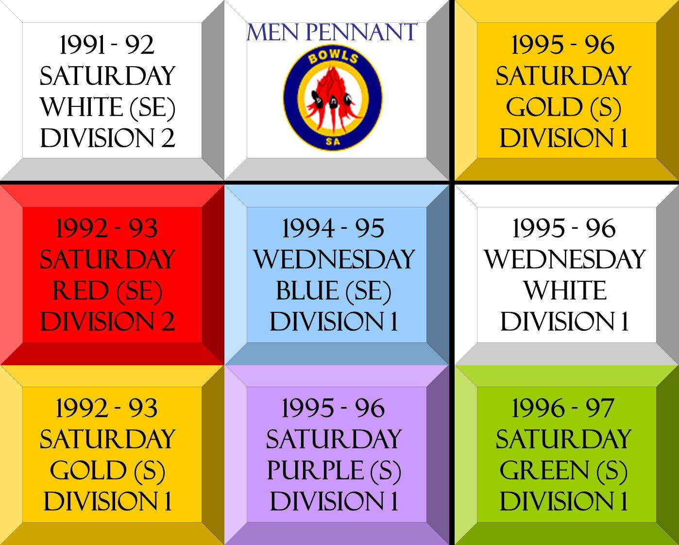 1991 - 92 SATURDAY white (se) DIVISION 2 1992 - 93 SATURDAY red (se) DIVISION 2 1992 - 93 SATURDAY gold (s) DIVISION 1 1994 - 95 Wednesday blue (se) D