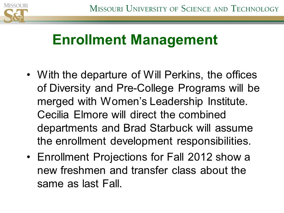 With the departure of Will Perkins, the offices of Diversity and Pre-College Programs will be merged with Women's Leadership Institute.