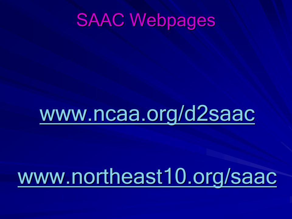 www.ncaa.org/d2saac www.northeast10.org/saac SAAC Webpages