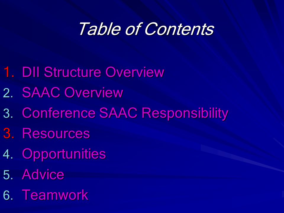 Table of Contents 1.DII Structure Overview 2. SAAC Overview 3.