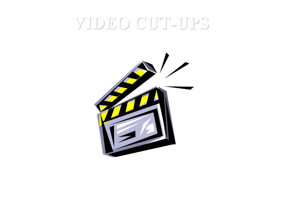 VIDEO CUT-UPS