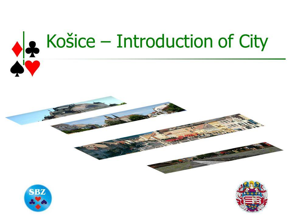 Košice – Introduction of City