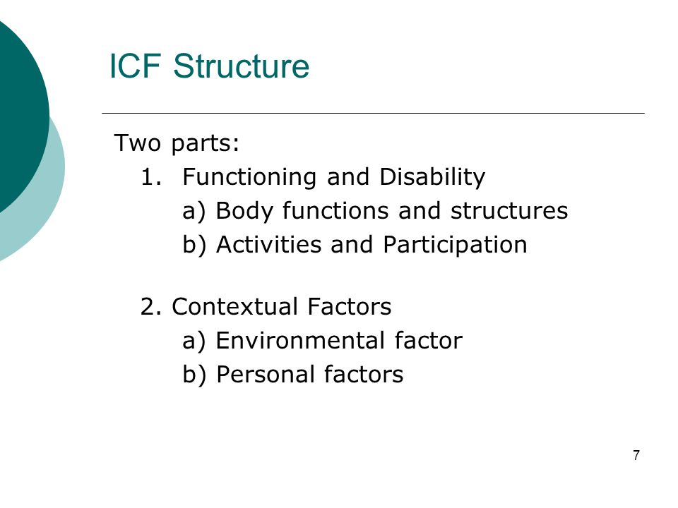 The Qualifiers  The list of domains in ICF becomes a classification when qualifiers are used.
