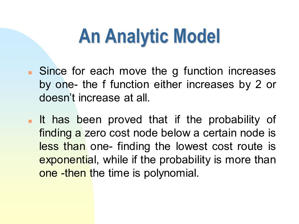 An Analytic Model n Is the former surprising result special for the sliding-tile-puzzles or is it more general .