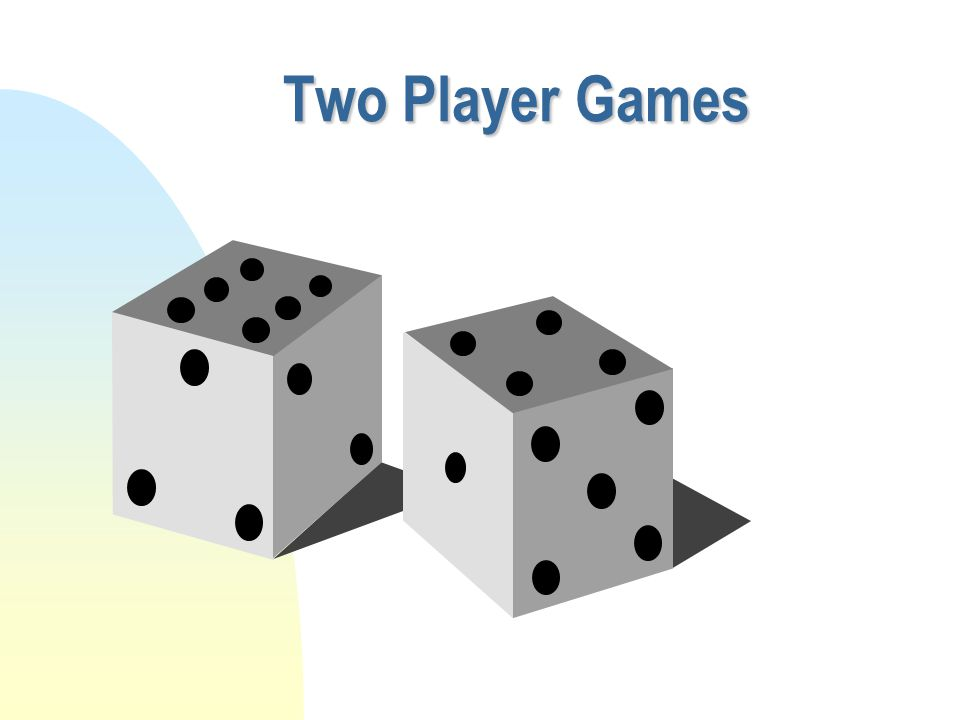 Two Player Games