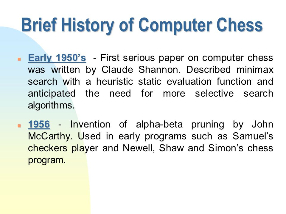 Brief History of Computer Chess Maelzel ' s Chess Machine