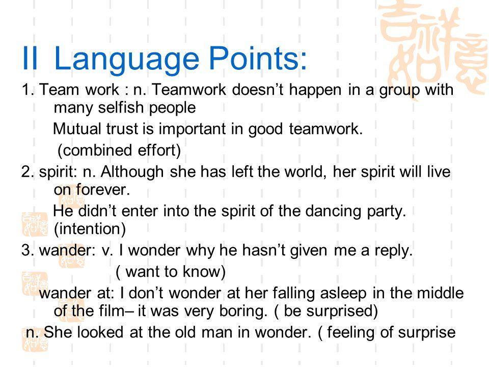 IILanguage Points: 1.Team work : n.