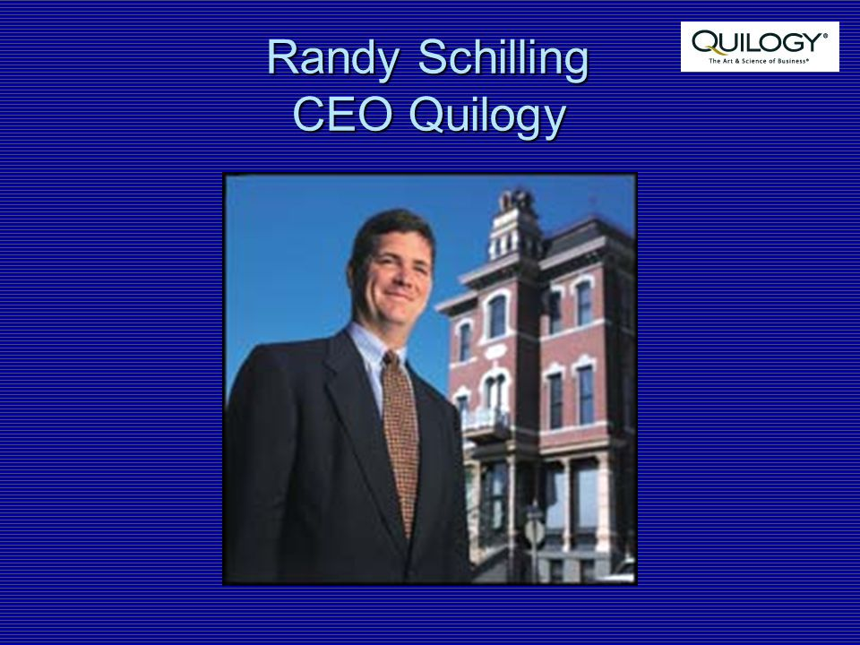 Randy Schilling CEO Quilogy