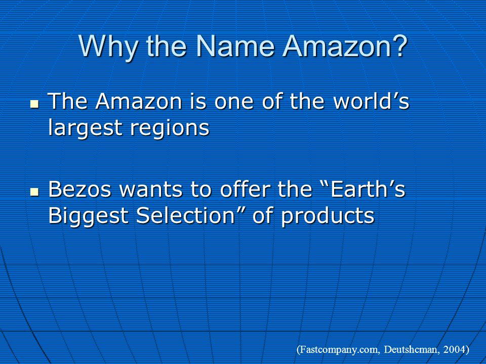 Why the Name Amazon.