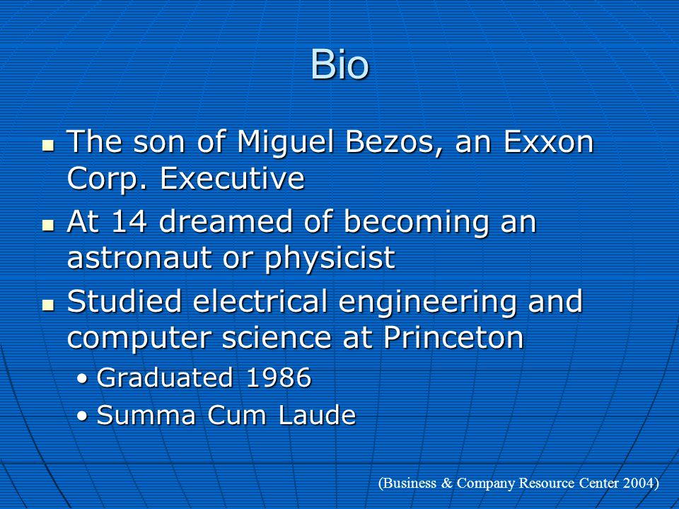 Bio The son of Miguel Bezos, an Exxon Corp. Executive The son of Miguel Bezos, an Exxon Corp.