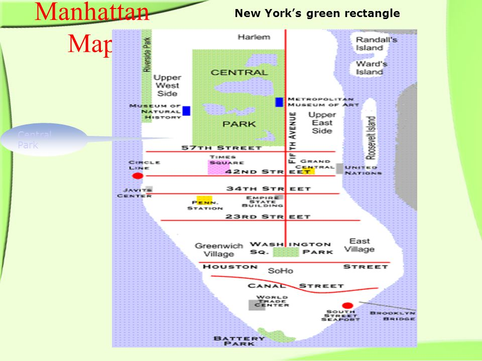 Manhattan Map New York's green rectangle Central Park