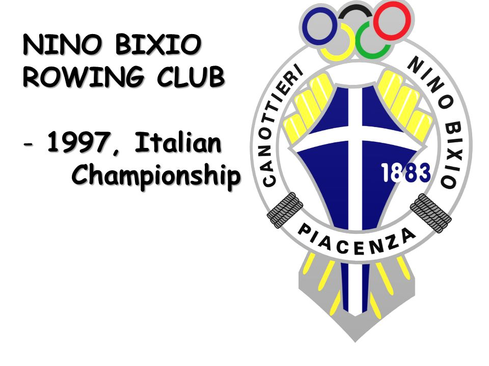 NINO BIXIO ROWING CLUB - 1997, Italian Championship